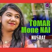 Tumar Mone Nai by Nusrat
