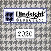 Hindsight Bluegrass 2020 by Hindsight Bluegrass