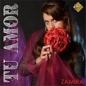 Tu Amor von Zamira