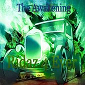 Ridaz 4 Ever (Radio Edit) by The Awakening
