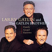 Family Gospel Favorites by The Gatlin Brothers