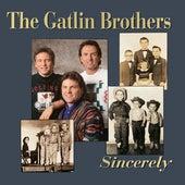 Sincerely von The Gatlin Brothers