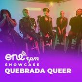 ONErpm Showcase de Quebrada Queer