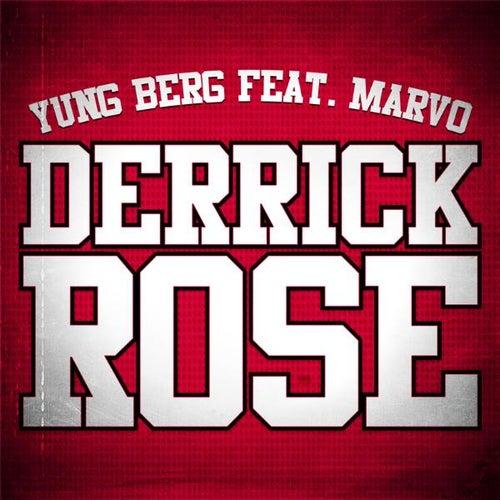 Derrick Rose (Dirty) (feat. Marvo) - Single by Yung Berg