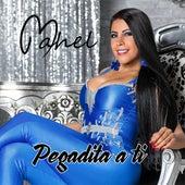 Pegadita a Ti by Mahel