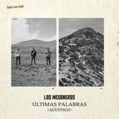 Últimas Palabras (Acústico) de Los Mesoneros