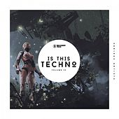 Is This Techno, Vol. 32 von Various Artists
