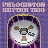 Phlogiston Rhythm Trio de Phlogiston Rhythm Trio