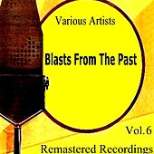 Blasts From the Past Vol. 6 de Various Artists