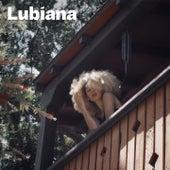 My Man Is Gone de Lubiana