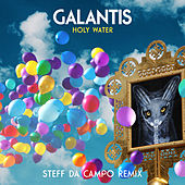 Holy Water (Steff da Campo Remix) by Galantis