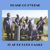 11 af De Gode Gamle de Frank og Fyrene