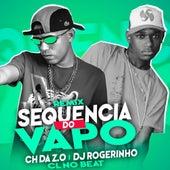 Sequência de Vapo (Remix) by Ch da Z.o