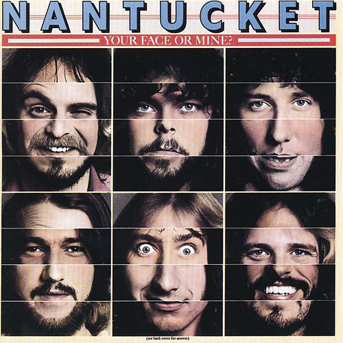 Your Face Or Mine by Nantucket