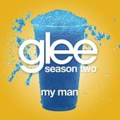 My Man (Glee Cast Version) by Glee Cast