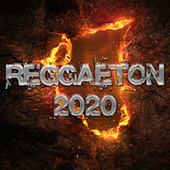 Reggaeton 2020 von Various Artists