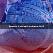 PARENTAL ADVISORY COMPILATION 2020 de Various Artists