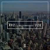 Rh2 Tastemakers #20 by Various Artists