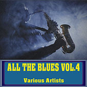 All The Blues, Vol. 4 de Various Artists