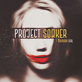 Crimson Girl by Project Soaker