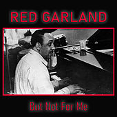 But Not For Me de Red Garland