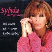 Ich kann dir meine Liebe geben by Sylvia Vrethammar
