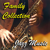 Family Collection Jazz Music von Various Artists