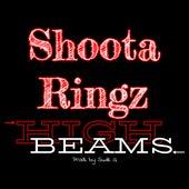 High Beams von Shoota Ringz