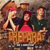 Prepara by Mc Larissa
