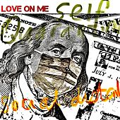 Love on Me by Soul For Real