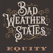 Equity de Bad Weather States