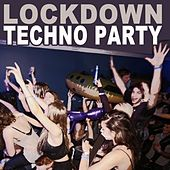 Lockdown Techno Party de Various Artists