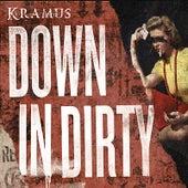 Down In Dirty by Kramus