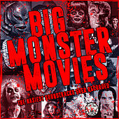 Big Monster Movies von Various Artists