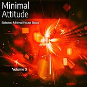 Minimal Attitude, Vol. 3 by Various Artists