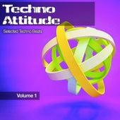 Techno Attitude, Vol. 1 de Various Artists