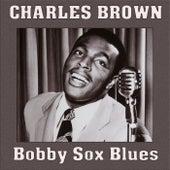 Bobby Sox Blues de Charles Brown