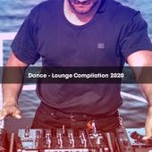 DANCE - LOUNGE COMPILATION 2020 de Various Artists