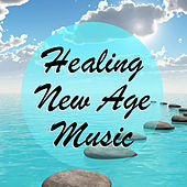 Healing New Age Music by Various Artists