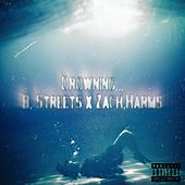 Drowning... by B. Streets