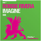 Imagine by Robbie Rivera