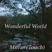 Mitras (Touch) von The Wonderful World
