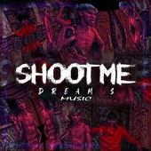 Shoot Me by DreamSMusic