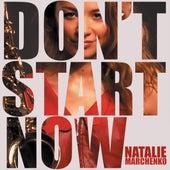 Don't Stop Now de Natalie Marchenko