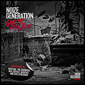 Ghetto Rave EP by Noize Generation