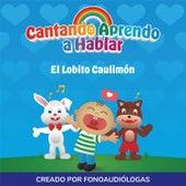 El Lobito Caulimon by Cantando Aprendo a Hablar