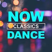 NOW Dance Classics de Various Artists