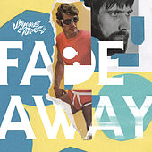 Fade Away de Smoove & Turrell
