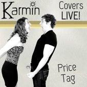 Price Tag (Original by Jessie J feat. B.o.B.) von Karmin