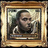 Best of Nas [Anniversary Edition] by J.PERIOD Nas
